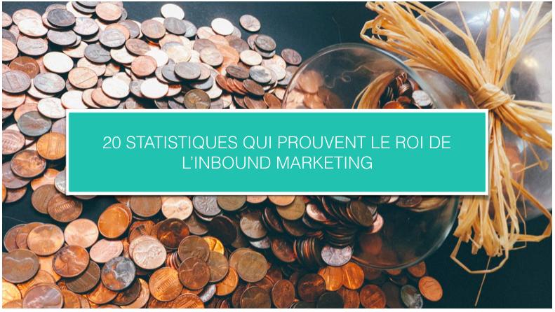 CezameConseil_Blog_20 statistiques qui prouvent le ROI de l'Inbound marketing.png