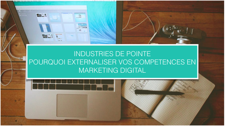 CezameConseil_Blog_Industrie de pointe pourquoi externaliser vos compétences en marketing digital-1.png