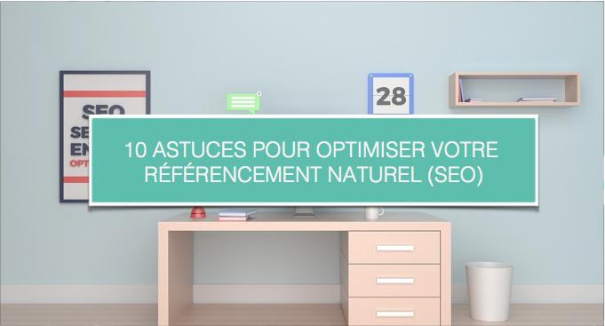 blog cezame conseil 10 astuces pour optimiser votre référencement naturel (SEO)